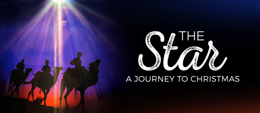 The Star – Journey to Christmas – 6 p.m. Dec. 24