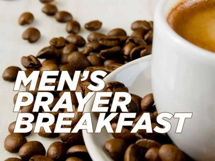 Men's prayer breakfast, 8 a.m. Jan. 4