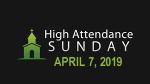 High Attendance April 7, 2019