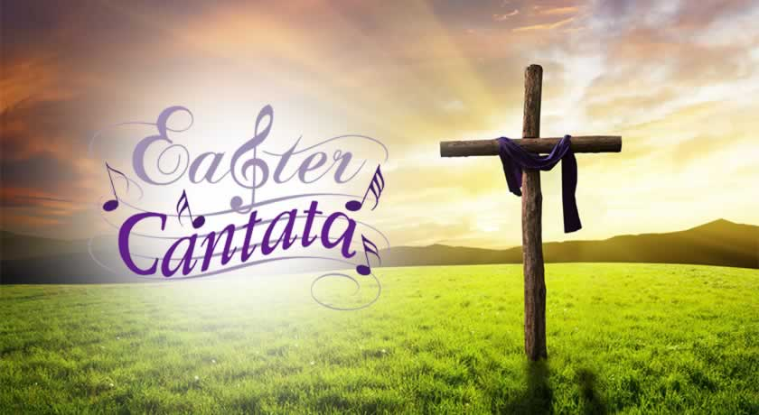 Easter Cantata to be presented April 21 during regular service at 11 a.m.